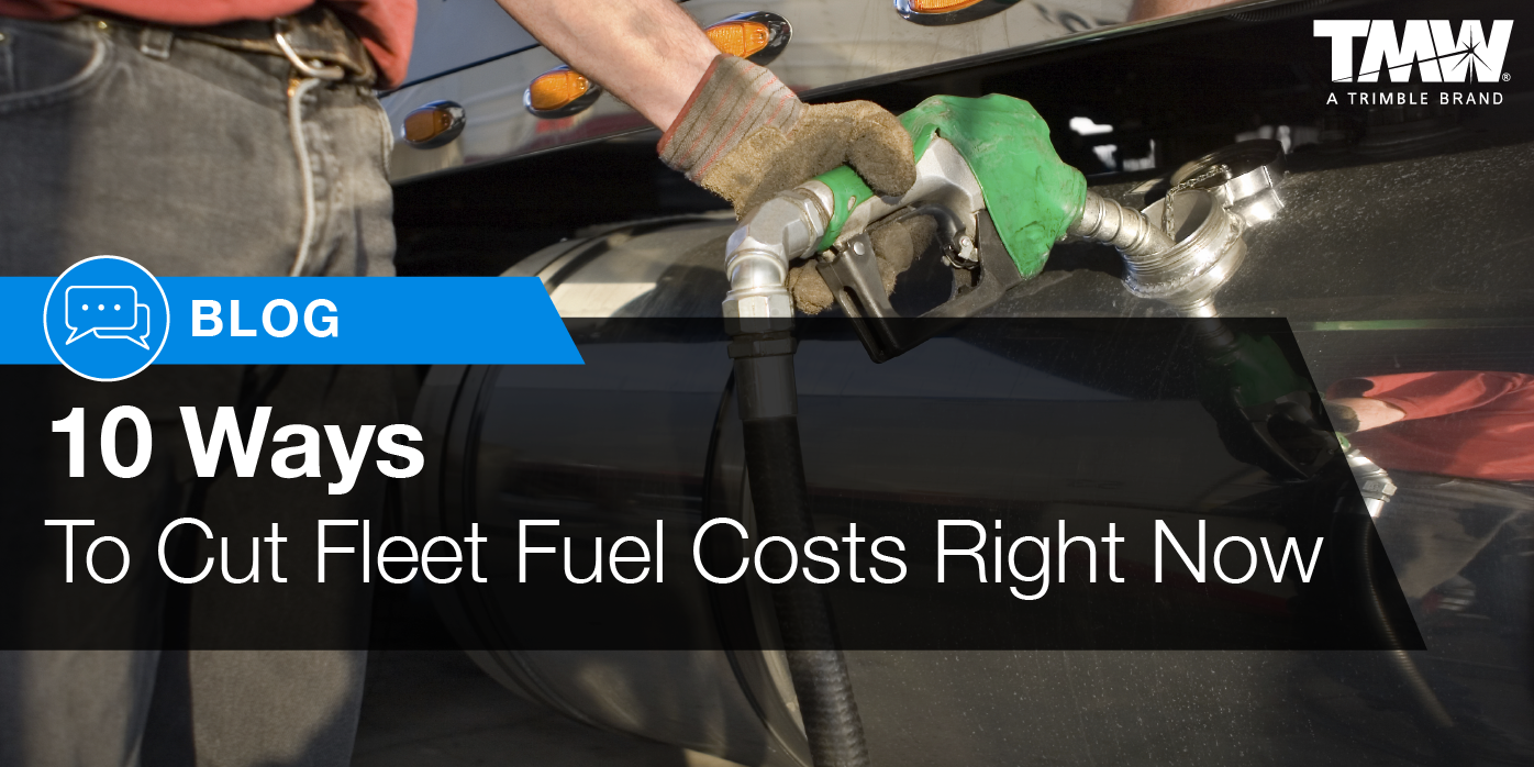 10 Ways to Cut Fleet Fuel Costs