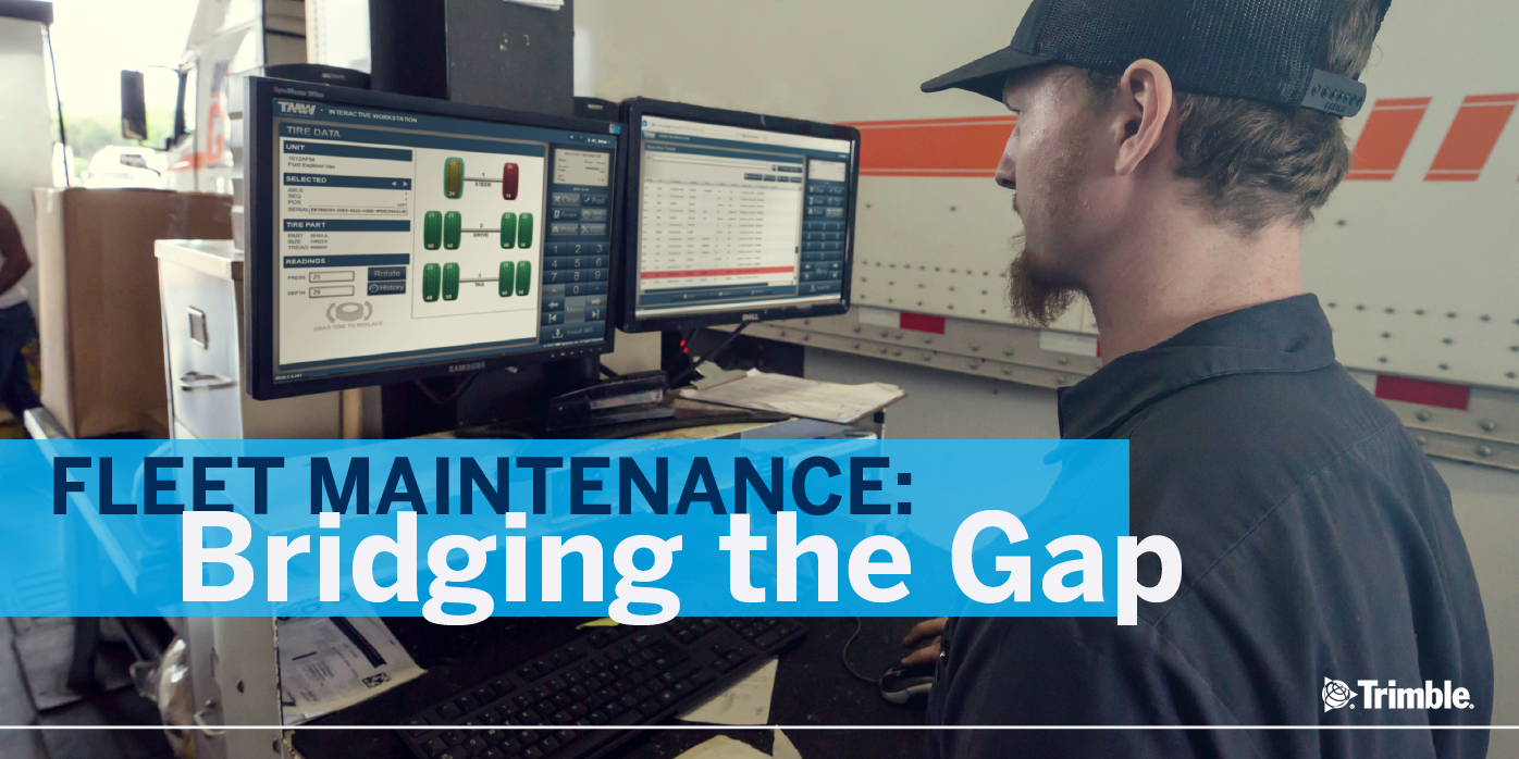 Fleet maintenance-bridging the gap.