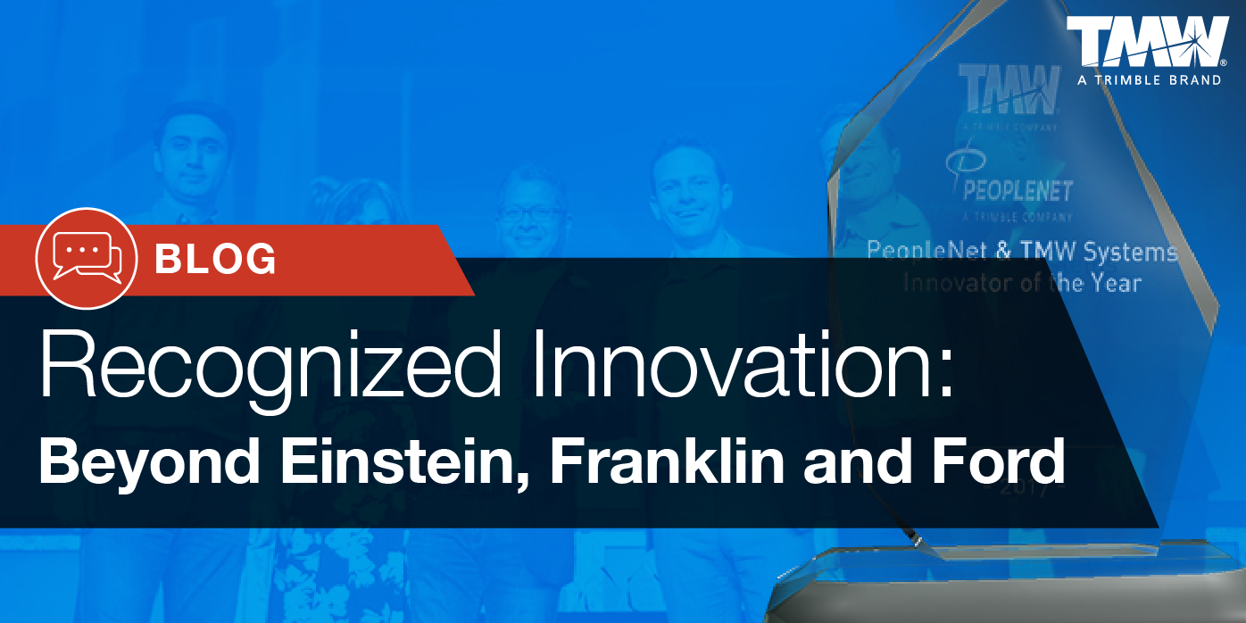 Recognized Transportation Innovation: Beyond Einstein, Franklin, and Ford